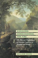 Discourse, Consciousness and Time