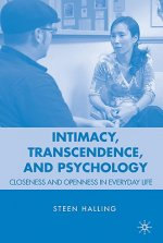 Intimacy, Transcendence and Psychology