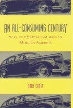 All-Consuming Century