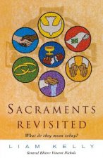 Sacraments Revisited
