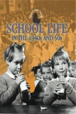 School Life in 1940s and 50s
