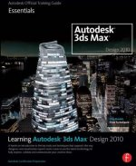 Learning Autodesk 3ds Max Design 2010: Essentials