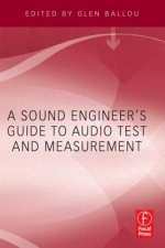 Sound Engineers Guide to Audio Test and Measurement