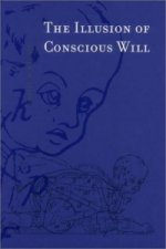 Illusion of Conscious Will