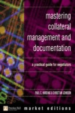 Mastering Collateral Management and Documentation