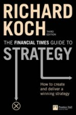 Financial Times Guide to Strategy
