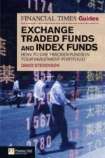 Financial Times Guide to Exchange Traded Funds and Index Fun