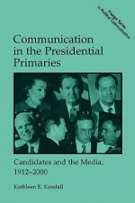 Communication in the Presidential Primaries