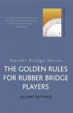 Golden Rules for Rubber Bridge Players