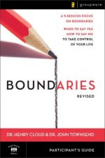 Boundaries Participant's Guide---Revised