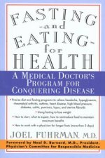 FASTING & EATING FOR HEALTH