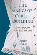 Basics of Corset Building