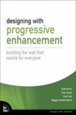 Designing with Progressive Enhancement