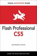 Flash Professional CS5 for Windows and Macintosh: Visual Qui