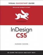 InDesign CS5 for Macintosh and Windows: Visual QuickStart Gu