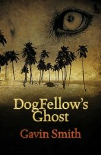 DogFellow's Ghost