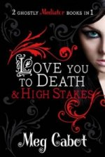 Mediator: Love You to Death and High Stakes