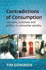 Contradictions of Consumption