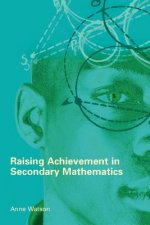 Raising Achievement in Secondary Mathematics