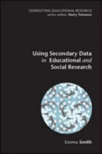 Using Secondary Data in Educational and Social Research