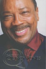 Q - the Autobiography of Quincy Jones