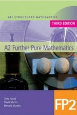 MEI A2 Further Pure Mathematics FP2 Third Edition