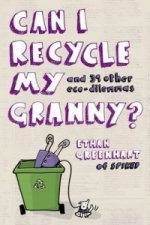 Can I Recycle My Granny?