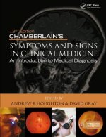 Chamberlain's Symptoms and Signs in Clinical Medicine 13th E