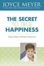 Secret to True Happiness