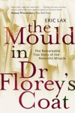 Mould in Dr. Florey's Coat