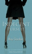 Indecent Pursuit