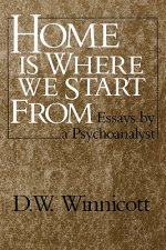 Home is Where We Start from - Essays by a Psychoanalyst (Pap