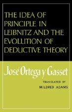 Idea of Principle in Leibnitz and the Evolution of Deductive