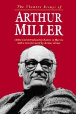 Theatre Essays of Arthur Miller