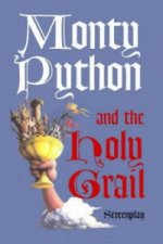 Monty Python and the Holy Grail: Screenplay
