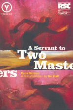 Servant to Two Masters