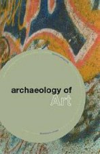 Archaeology of Art