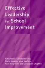 Effective Leadership for School Improvement