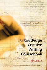 Routledge Creative Writing Coursebook