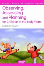 Observing, Assessing and Planning for Children in the Early