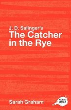 J. D. Salinger's The Catcher in the Rye
