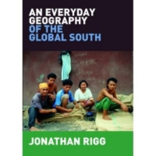 Everyday Geography of the Global South