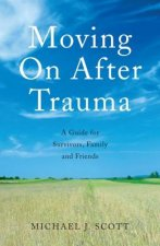 Moving On After Trauma