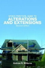 Spon's Practical Guide to Alterations and Extensions