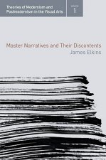 Master Narratives and their Discontents