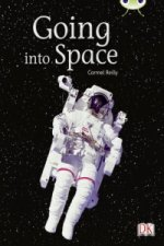 Bug Club Independent Non Fiction Year Two Gold B Going into Space