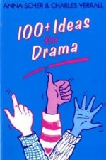 Hundred Plus Ideas for Drama