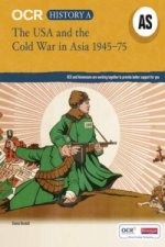 OCR A Level History AS: The USA and the Cold War in Asia 194