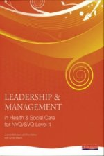 Leadership and Management in Health and Social Care NVQ Leve