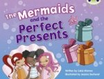 Mermaids & The Perfect Presents (Blue 3)